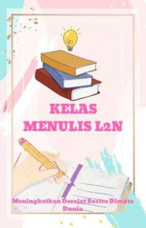 Kelas Menulis L2n 1 by lingkarliterasi_