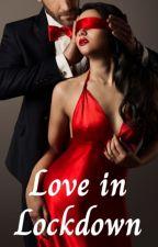 Love in Lockdown by 1directionforeva1