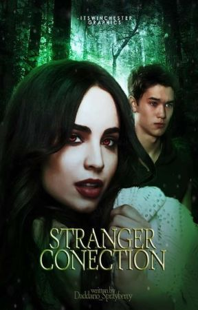 Stranger Conection || SC || by Daddario_Sprayberry