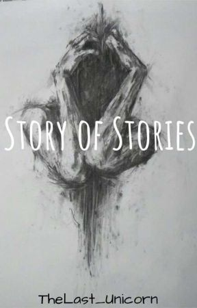 Story of stories by TheLast_Unicorn