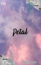 [C] 꽃잎 (PETAL) || LSJ by fairyloops-