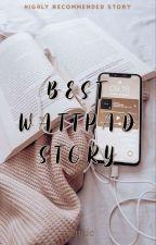 Best Wattpad Story (taglish) by yrennic