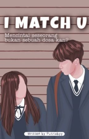 I Match U by putriabyy