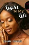 Light to my life (On Hold)  cover