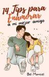 14 Tips Para Enamorar a Mí Mejor Amigo cover