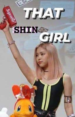 That Shin Girl (ryujin x reader)