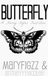 Butterfly [A Harry Styles Fanfiction] *COMPLETED WITH SEQUEl* {Book 1} cover