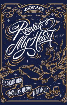 Rewrite My Heart by esterspy_