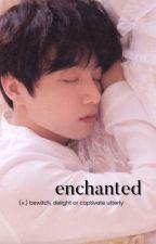 enchanted | tk ☑ by twinkllymin