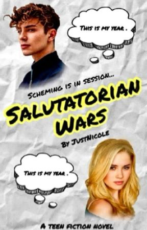 Salutatorian Wars ✅ by JustNicole0001
