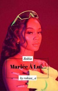 Rokia | Mariée À Lui..🤍 cover