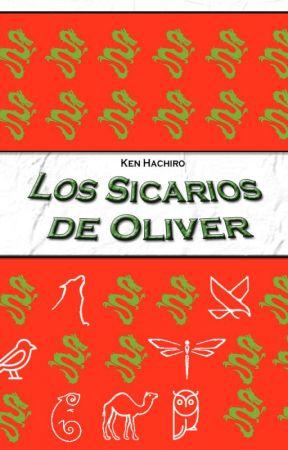 Los Sicarios de Oliver by Nogenry