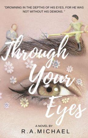 Through Your Eyes by Kintenara