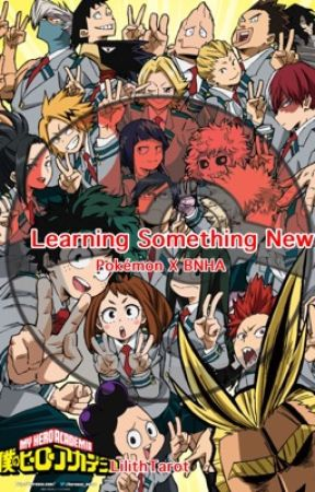 |||Learning Something New||| Pokemon x BNHA by LilithTarot