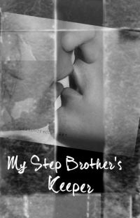 My Step Brothers Keeper (Larry Stylinson AU) cover