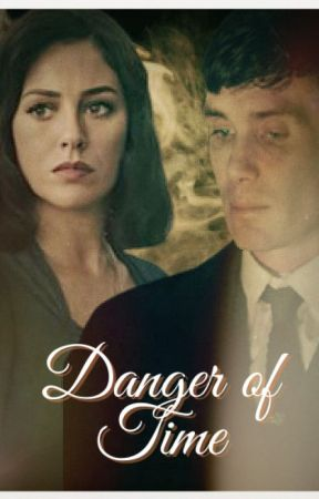 Danger of time (Thomas Shelby) Book 2 In the Impossibles Series by fictionwriter12