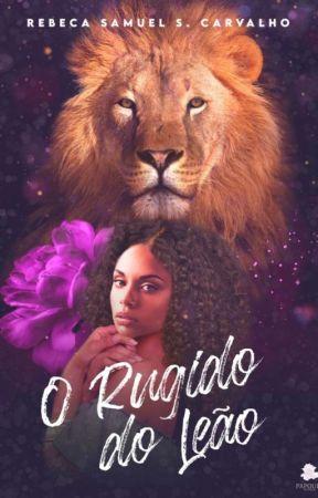 O Rugido do Leão by bekinha06