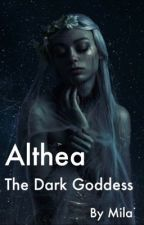 Althea - The Dark Goddess by milz0923