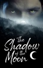 The Shadow of the Moon by Aithysa
