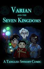 Varian & the Seven Kingdoms  by animagicsalina