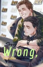 Sorry... Wrong, Number (Lokison fanfic) by James_King_of_Snakes