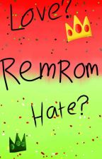 Remrom oneshots (Requests Open) by PattonCakeSanders