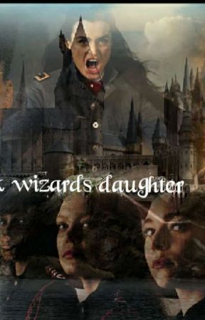 The dark wizards daughter  by brittany21061