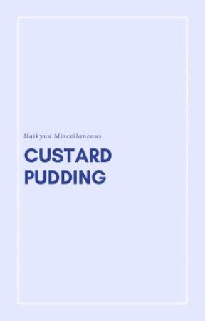 custard pudding ♡ hq [ON HOLD] by milkystars
