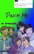 Pinch Me by mbear62