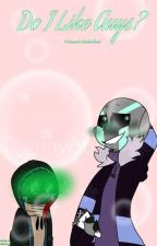 do i like guys?||crescent x gradient(bluemoon)|| fanfic by multi_ship_join