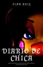 El diario de Chica by Elan_Ruiz