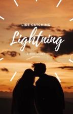 Like Catching Lightning by lilipution15