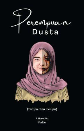 Perempuan Dusta by faridaaghni_