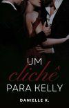 Um Clichê Para Kelly cover