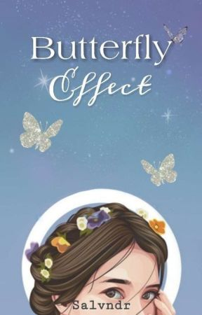 Butterfly Effect「on-going」 by salvndr