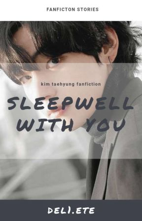 Sleepwell With You by del1ete