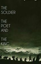 The Soldier The Poet and The King  °The Lord Of The Rings° by itmesteffie