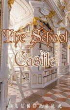 The School Castle • BTSxReader✅ by AsulNaLibra