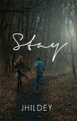 Stay by jhildey