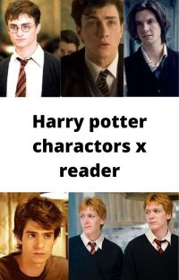 Harry Potter characters x reader// requests open :) cover