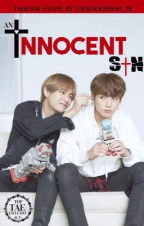 An Innocent Sin   TaeKook by Taekooktrash_tk
