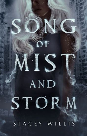 Song of Mist and Storm   I  ✓