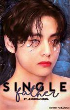 Single Father //Taekook//  ✔️ by _kookielucious_