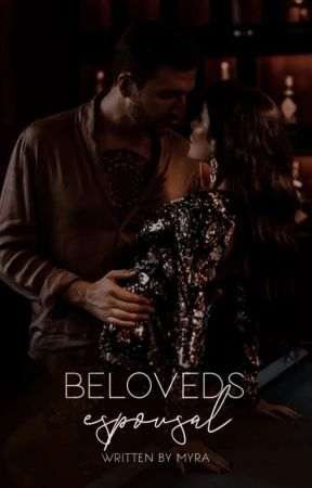 Beloveds Espousal | ✓ by addiction_01