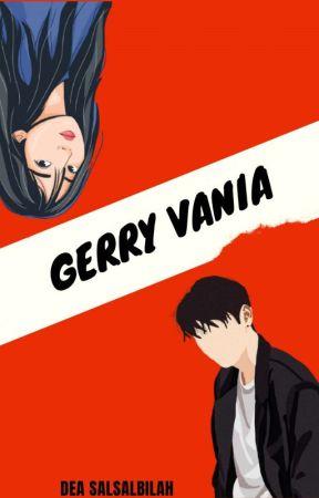 GERRY VANIA [END] by daslslblh