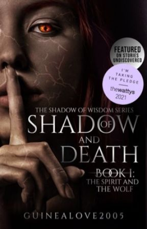 Of Shadow And Death || Ongoing✔️ by Guinealove2005