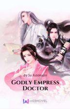 Godly Empress Doctor ₆ by adriannemonina