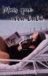 ❤︎  мαis quє uмα bαbá ✓ cover