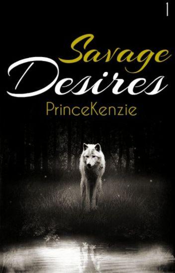 Savage Desires