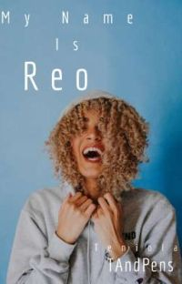 My Name Is Reo ✅ cover